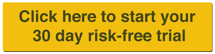 Start Your 30 Day Risk Free Trial